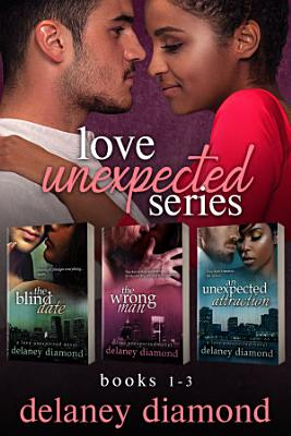Love Unexpected Series Box Set  Books 1 3