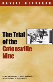 The Trial of the Catonsville Nine