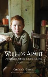 Worlds Apart: Poverty and Politics in Rural America, Second Edition