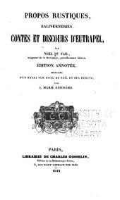 Propos rustiques: Baliverneries, Contes et discours d'Eutrapel [pseud.]