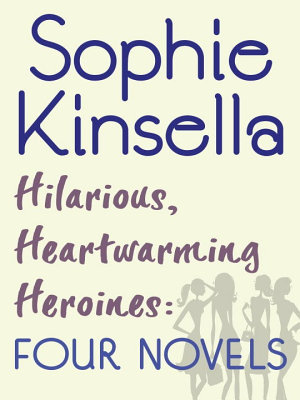 Hilarious  Heartwarming Heroines  Four Novels