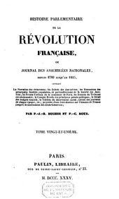 Histoire parlementaire de la Révolution française ou Journal des assemblées nationales depuis 1789 jusqu'en 1815: Volume21