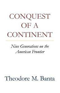 Conquest of a Continent Book