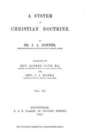 A System of Christian Doctrine: Volume 3