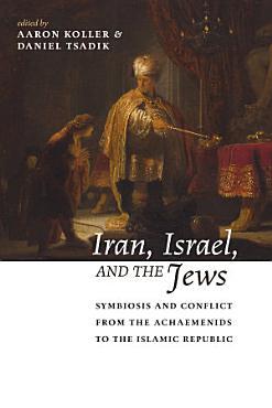 Iran  Israel  and the Jews PDF