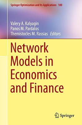 Network Models in Economics and Finance PDF