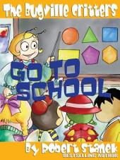 Go to School: An Illustrated Children's Picture Book