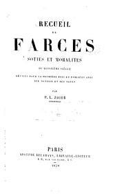 Recueil de farces, soties et moralités du quinzième siècle
