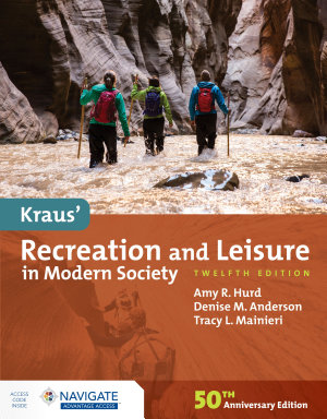 Kraus  Recreation and Leisure in Modern Society