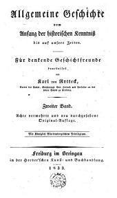Allgemeine Geschichte vom Anfang der historischen Kenntnis bis auf unsere Zeiten: für denkende Geschichtfreunde, Bände 2-3