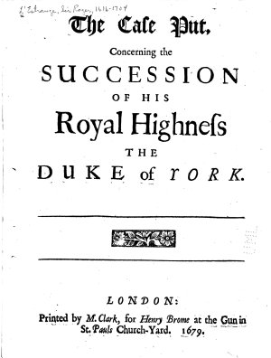 The Case Put  Concerning the Succession of His Royal Highness the Duke of York PDF