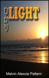 "Light: ひかり: ""Light"" opens your heart, trains your mind, and relaxes your inner spirit"