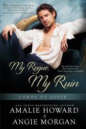 My Rogue, My Ruin
