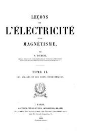 Leçons sur l'électricité et le magnétisme: Les aimants et les corps diélectriques