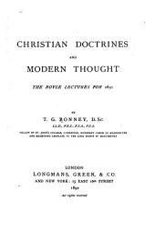 Christian Doctrines and Modern Thought: The Boyle Lectures for 1891