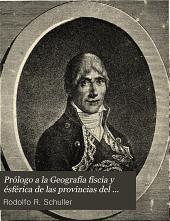 Prólogo a la Geografía físcia y ésférica de las provincias del Paraguay, y misiones guaraníes