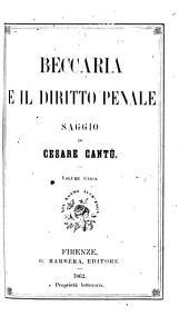 Beccaria e il diritto penale: saggio, Volume 1