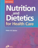 Nutrition and Dietetics for Health Care Book