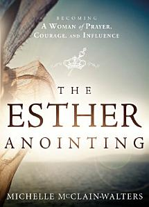 The Esther Anointing Book