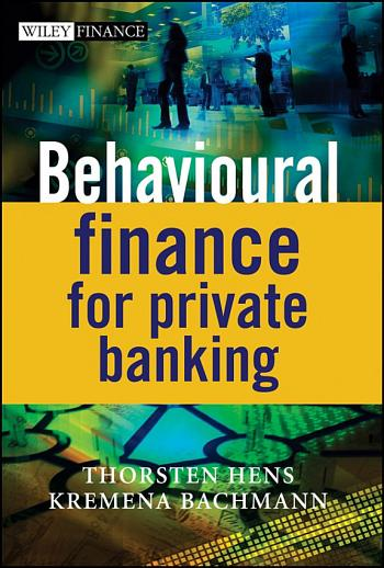 Photo of 508NoC *Behavioural Finance for Private Banking [PDF/EPub] by Thorsten Hens
