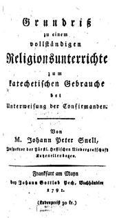 Grundriß zu einem vollständigen Religionsunterrichte zum katechetischen Gebrauche