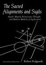 The Sacred Alignments and Sigils