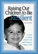 Raising Our Children to Be Resilient