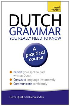Dutch Grammar You Really Need to Know  Teach Yourself PDF