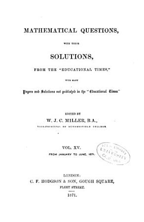 Mathematical Questions and Solutions in Continuation of the Mathematical Columns of  the Educational Times  PDF