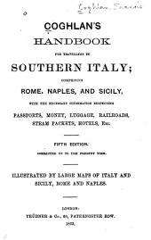 Coghlan's Handbook for Travellers in Southern Italy, Comprising Rome, Naples, and Sicily