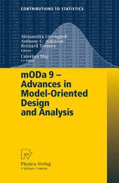 mODa 9 – Advances in Model-Oriented Design and Analysis: Proceedings of the 9th International Workshop in Model-Oriented Design and Analysis held in Bertinoro, Italy, June 14-18, 2010
