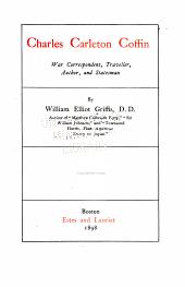 Charles Carleton Coffin, war correspondent