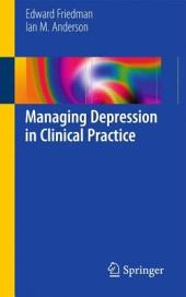 Managing Depression in Clinical Practice