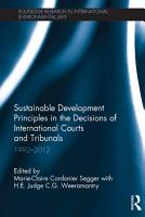 Sustainable Development Principles in the Decisions of International Courts and Tribunals PDF