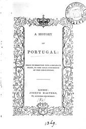 A History of Portugal. [By J. M. N.]