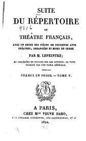 Suite du Répertoire du Théâtre français: avec un choix des pièces de plusieurs autres théâtres, Volume38