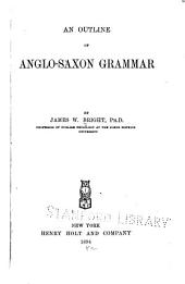 An Outline of Anglo-Saxon Grammar