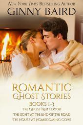Romantic Ghost Stories: Books 1-3