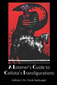 A Listener s Guide to Cellista s Transfigurations PDF