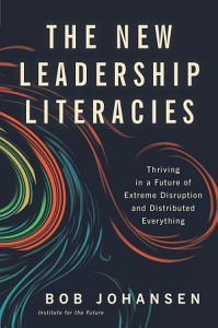 The New Leadership Literacies Book