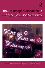 The Routledge Companion to Media, Sex and Sexuality
