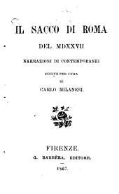 Il Sacco di Roma del MDXXVII: (1527) Narrazioni di contemporanei scelte per cura di Carlo Milanesi