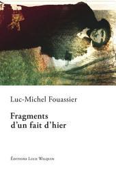 Fragments d'un fait d'hier: Un roman entre hier et aujourd'hui