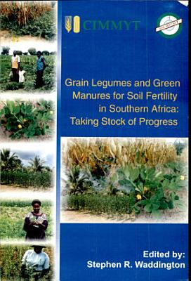 Grain Legumes and Green Manures for Soil Fertility in Southern Africa PDF