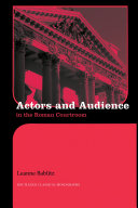 Actors and Audience in the Roman Courtroom