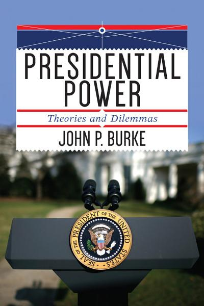 Download Presidential Power Book