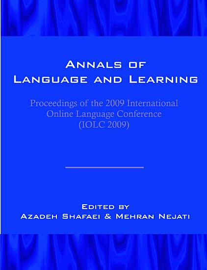 Annals of Language and Learning  Proceedings of the 2009 International Online Language Conference  IOLC 2009  PDF