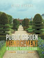 PUBLIC GARDEN MANAGEMENT: A GLOBAL PERSPECTIVE