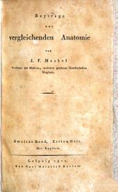 Beyträge zur vergleichenden Anatomie: Bände 1-2