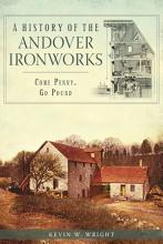 A History of the Andover Ironworks PDF